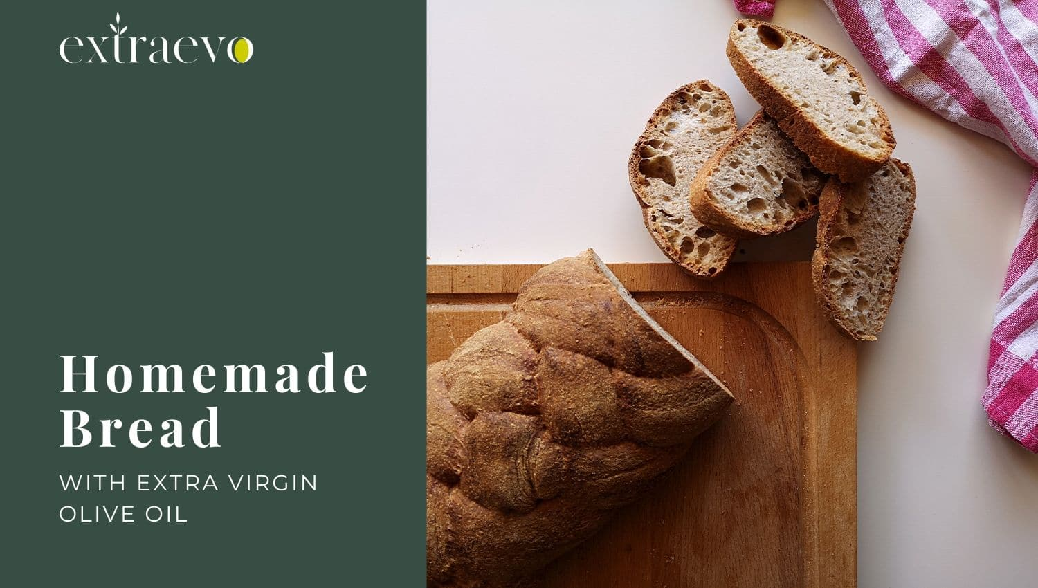 Homemade Bread with Olive Oil