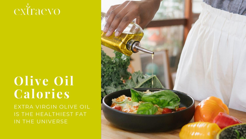 Olive Oil Calories Extraevo