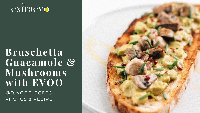 Bruschetta Guacamole spread & Champignon Mushrooms