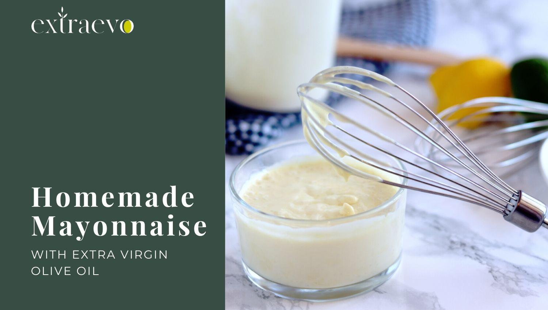 How to make homemade mayonnaise