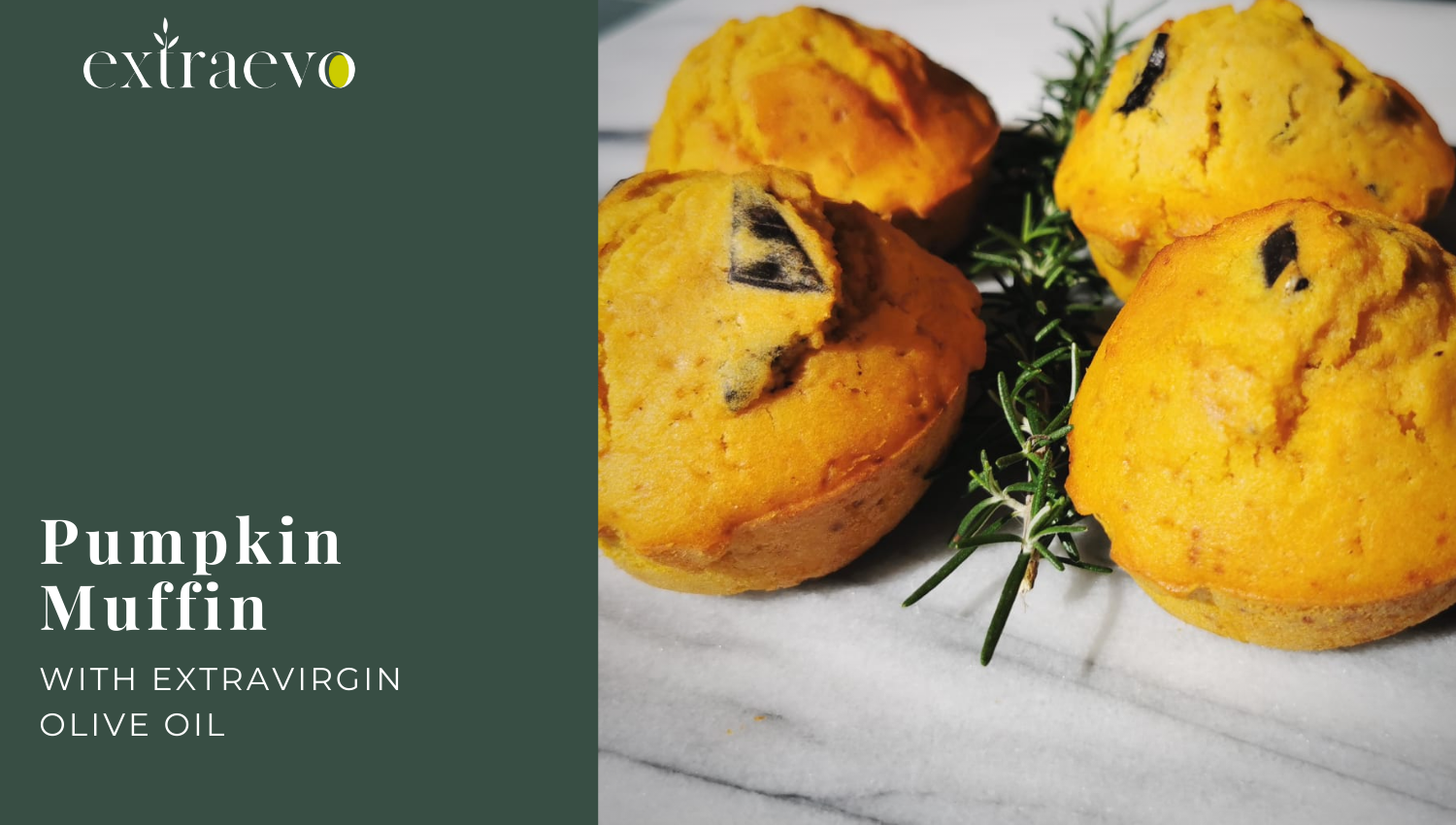 Healthy pumpkin muffins with Extra Virgin olive Oil